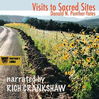 Visits to Sacred Sites     Articles and Photography from the Santa Fe Sun-News              By:                                                                                                                                 Donald Panther-Yates                               Narrated by:                                                                                                                                 Rich Crankshaw                      Length: 1 hr and 44 mins     1 rating     Overall 5.0