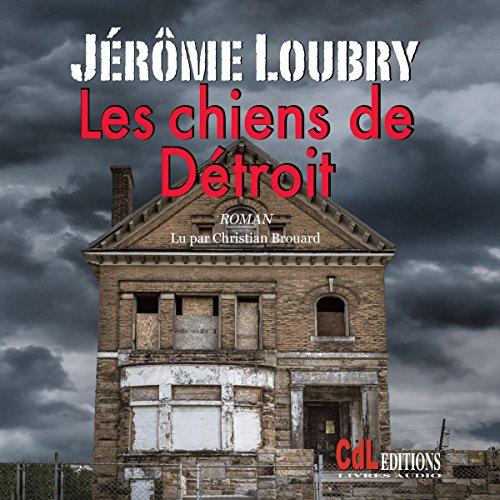 Les chiens de Détroit audiobook cover art