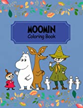 Moomin Coloring Book: GREAT Gift for Any Fan of Moomin with 110 GIANT PAGES and HIGH EXLUSIVE ILLUSTRATIONS