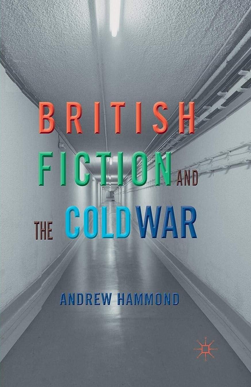 まだら上げる静脈British Fiction and the Cold War