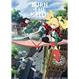 【Amazon.co.jp限定】BURN THE WITCH (特装限定版)(描き下ろしイラスト使用A3クリアポスター付) [Blu-ray]