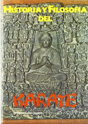 Historia y filosofía del Karate (Libros técnicos de deporte Alas)