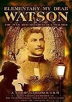 Elementary My Dear Watson: Man Behind Sherlock [DVD] [Import]