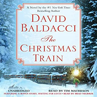 The Christmas Train                   By:                                                                                                                                 David Baldacci                               Narrated by:                                                                                                                                 Tim Matheson                      Length: 7 hrs and 4 mins     2,981 ratings     Overall 4.1