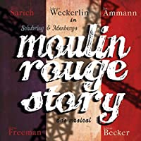 Moulin Rouge Story-das