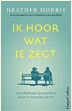 Ik hoor wat je zegt (Dutch Edition)