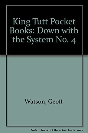King Tutt Pocket Books: Down with the System No. 4