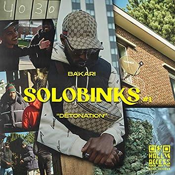 SoloBinks #1 (Détonation)