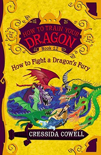 HOW TO FIGHT A DRAGON'S FURY (How to Train Your Dragon Book 12)