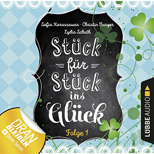Stück für Stück ins Glück 1 audiobook cover art