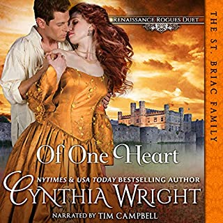 Of One Heart     Renaissance Rogues, Book 2              Written by:                                                                                                                                 Cynthia Wright                               Narrated by:                                                                                                                                 Tim Campbell                      Length: 10 hrs and 55 mins     Not rated yet     Overall 0.0