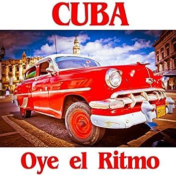 Cuba: Oye el Ritmo