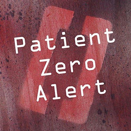 Patient Zero Alert