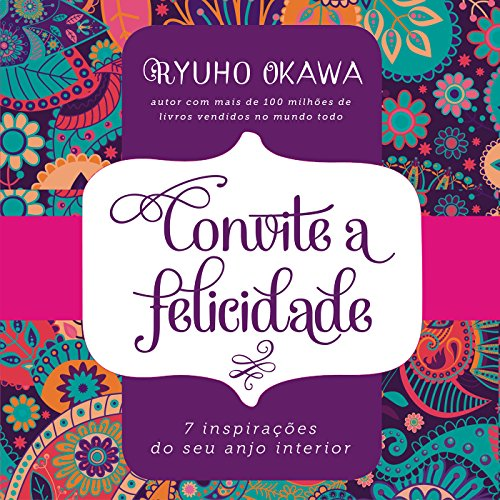 Convite à Felicidade [Invitation to Happiness] audiobook cover art