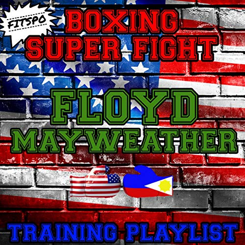Floyd Mayweather: Boxing Super Fight Training Playlist