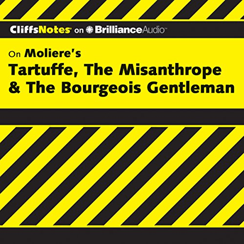 Tartuffe, The Misanthrope & The Bourgeois Gentleman: CliffsNotes cover art