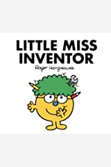 Little Miss Inventor (Mr. Men & Little Miss Classic Series) Kindle Edition