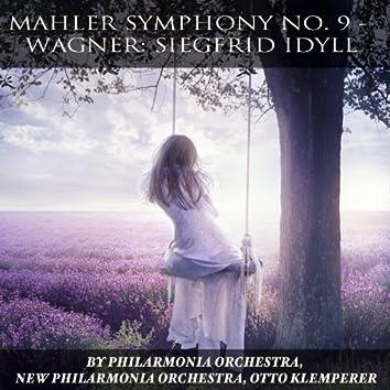 Mahler: Symphony No. 9 - Wagner: Siegfried Idyll