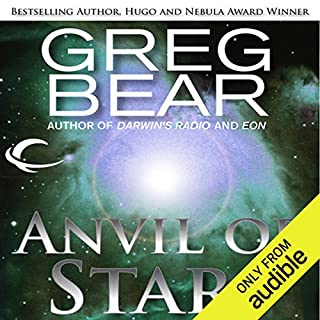 Anvil of Stars     A Sequel to The Forge of God              Written by:                                                                                                                                 Greg Bear                               Narrated by:                                                                                                                                 Stephen Bel Davies                      Length: 20 hrs and 50 mins     3 ratings     Overall 5.0