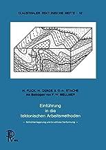 Einführung in die tektonische Arbeitsmethoden (Clausthaler Tektonische Hefte) (German Edition) (Delaware Edition)