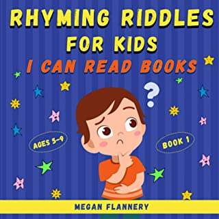 Rhyming Riddles for Kids Ages 5-9: I Can Read Books Level 1-2. Rhyming Book for Kids. Kids Riddle Books. Beginning Reading...