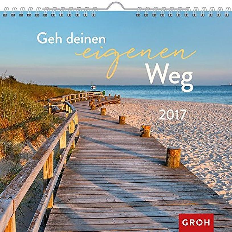 ジョリービュッフェ持続するGeh deinen eigenen Weg 2017: Dekorativer Wandkalender mit Monatskalendarium