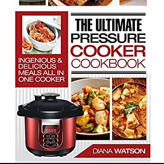 The Ultimate Pressure Cooker Cookbook audiobook cover art