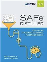 SAFe 4.5 Distilled: Applying the Scaled Agile Framework for Lean Enterprises (English Edition)
