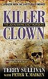 Killer Clown: The John Wayne Gacy Murders (Mass Market Paperback)
