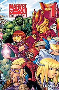 Marvel Mangaverse: Eternity Twilight (2002) #1 (Marvel Mangaverse - One-Shots (2002)) by [Ben Dunn, Kevin Gunstone]
