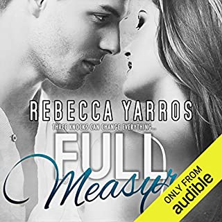 Full Measures                   By:                                                                                                                                 Rebecca Yarros                               Narrated by:                                                                                                                                 Carly Robins                      Length: 9 hrs and 9 mins     4 ratings     Overall 5.0
