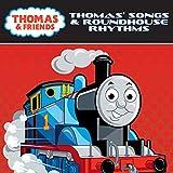 Thomas' Songs & Roundhouse Rhythms (きかんし