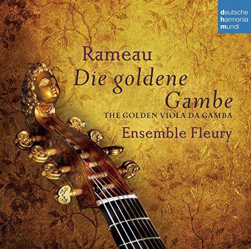 Rameau - Die goldene Gambe - The Golden Viola da Gamba