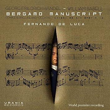 Handel: Complete Preludes & Toccatas from the Bergamo Manuscript