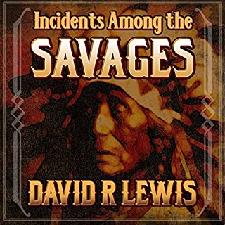 Incidents Among the Savages audiobook cover art