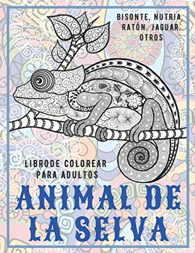 Animal de la selva - Libro de colorear para adultos - Bisonte, Nutria, Ratón, Jaguar, otros