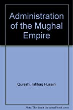 Administration of the Mughal Empire