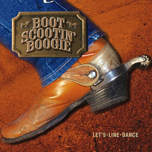 Boot Scootin' Boogie… Let's Line Dance