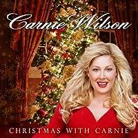 Christmas With Carnie by Carnie Wilson (2007-10-01)