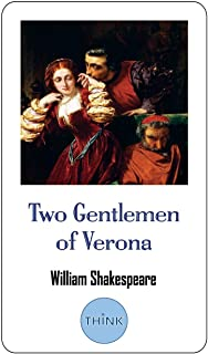 Two Gentlemen of Verona: A Comedy Play by William Shakespeare