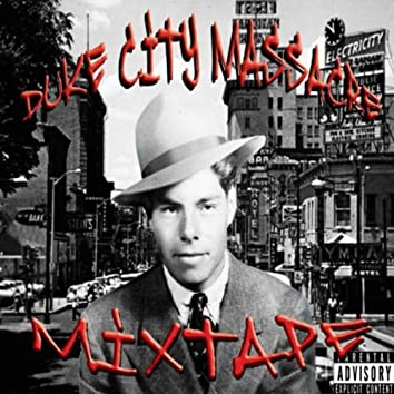 Duke City Massacre Mixtape