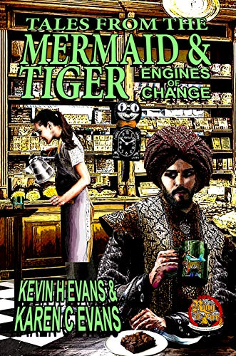 Tales From the Mermaid and Tiger: Engines of Change (Ring of fire Book 11)