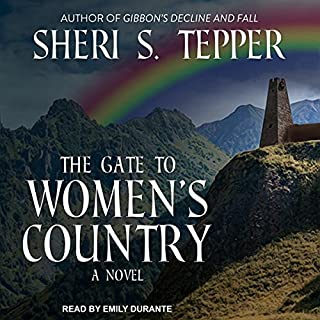 The Gate to Women's Country                   Written by:                                                                                                                                 Sheri S. Tepper                               Narrated by:                                                                                                                                 Emily Durante                      Length: 12 hrs and 14 mins     2 ratings     Overall 4.5