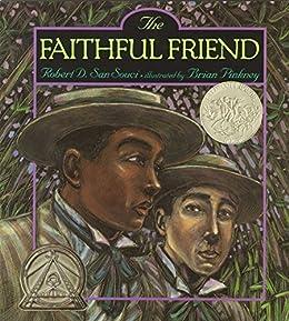 Faithful Friend by [Robert D. San Souci, Brian Pinkney]