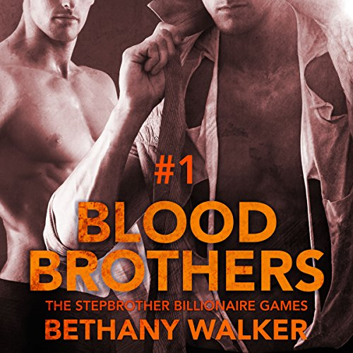 Blood Brothers 1: A Dark BBW Dom Billionaire Stepbrother Menage Serial cover art