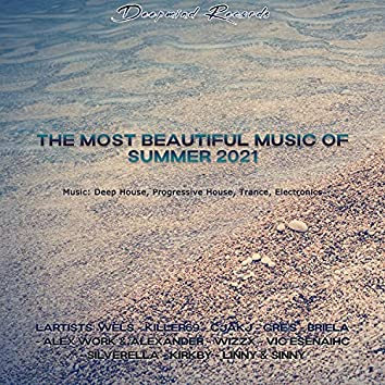 The Most Beautiful Music Of Summer 2021