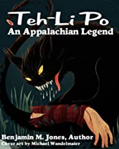 A Tailypo Story: Teh-Li Po: An Appalachian Legend