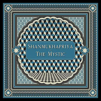 Shanmukhapriya (The Mystic) [feat. Shankar Mahadevan, Antonio Sanchez, U. Rajesh, V. Selvaganesh & Michael League]