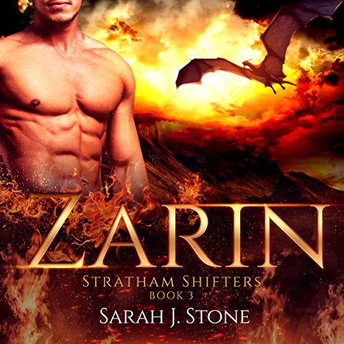 Zarin     Stratham Shifters, Book 3              By:                                                                                                                                 Sarah J. Stone                               Narrated by:                                                                                                                                 Connor Brown                      Length: 3 hrs and 37 mins     21 ratings     Overall 4.2
