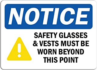 Notice - Safety Glasses & Vests Must Sign with Symbol | Label Decal Sticker Retail Store Sign Sticks to Any Surface 8
